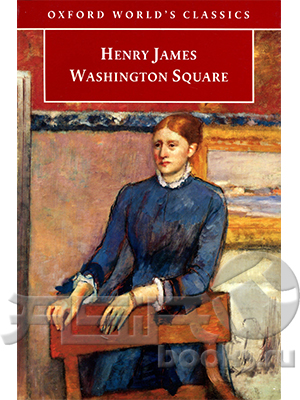 a personal opinion on washington square a short novel by henry james