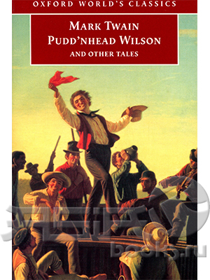 an examination of the book puddnhead wilson by mark twain Complete summary of mark twain's pudd'nhead wilson enotes plot summaries cover all the significant action of pudd'nhead wilson.