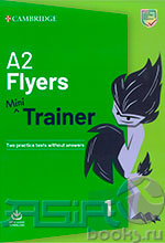 Flyers A2  Mini Trainer - SB/ Flyers A2  Mini Trainer - Учебник